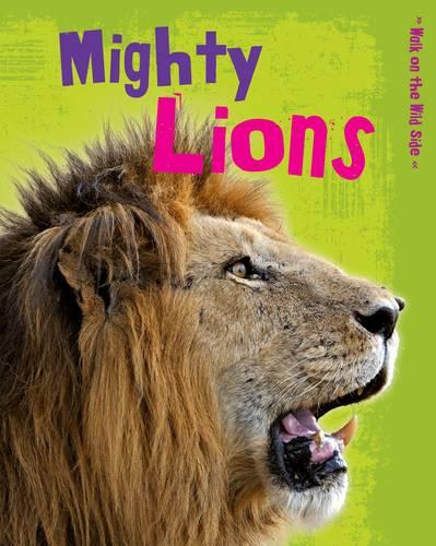 Mighty Lions - Read Me!: Walk on the Wild Side (Paperback)