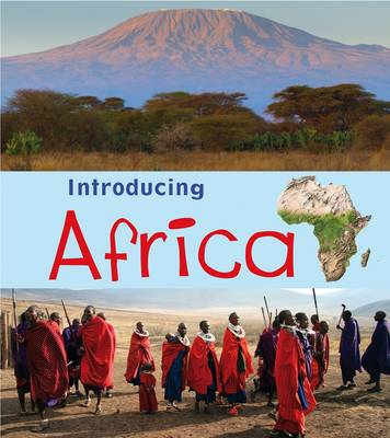Introducing Africa - Introducing Continents (Paperback)