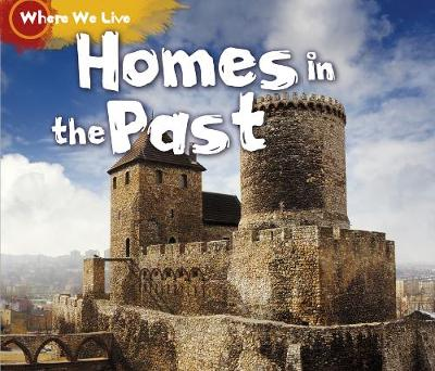 Homes in the Past - Acorn: Where We Live (Hardback)