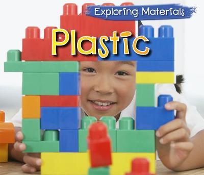 Plastic - Acorn: Exploring Materials (Hardback)