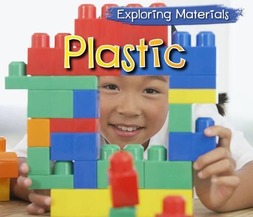 Plastic - Acorn: Exploring Materials (Paperback)