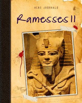 Ramesses II - Hero Journals (Hardback)