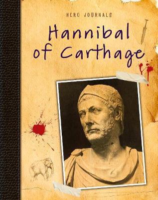 Hannibal of Carthage - Hero Journals (Hardback)