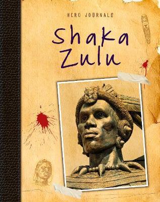 Shaka Zulu - Hero Journals (Hardback)
