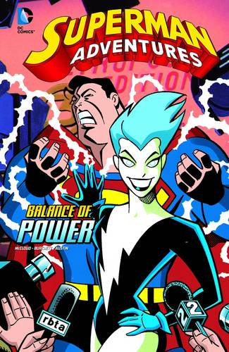 Balance of Power - Superman Adventures (Hardback)