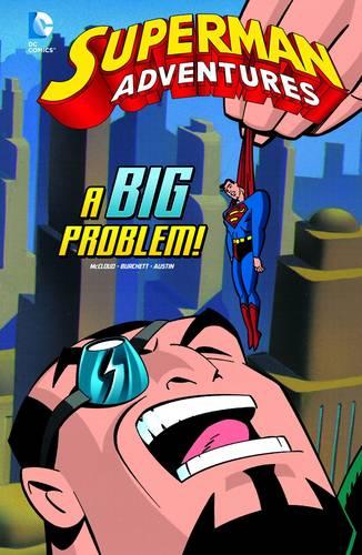 A Big Problem - Superman Adventures (Hardback)