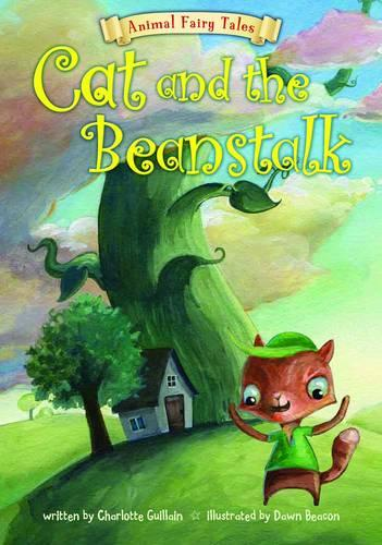 Cat and the Beanstalk - Animal Fairy Tales (Paperback)