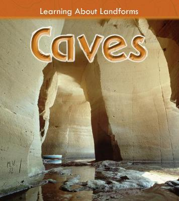 Caves - Young Explorer: Learning About Landforms (Hardback)