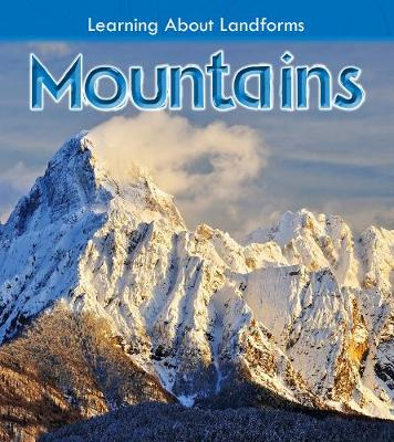 Mountains - Young Explorer: Learning About Landforms (Hardback)