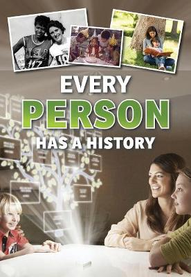 Every Person Has a History - Everything Has a History (Hardback)