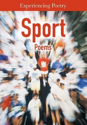 Sport Poems - Experiencing Poetry (Hardback)