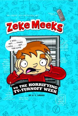 Zeke Meeks vs The Horrifying TV-Turnoff Week - Zeke Meeks (Paperback)