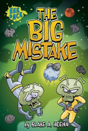 The Big Mistake - Eek and Ack (Paperback)