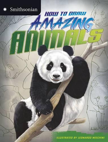 How to Draw Amazing Animals - Smithsonian Drawing Books (Paperback)