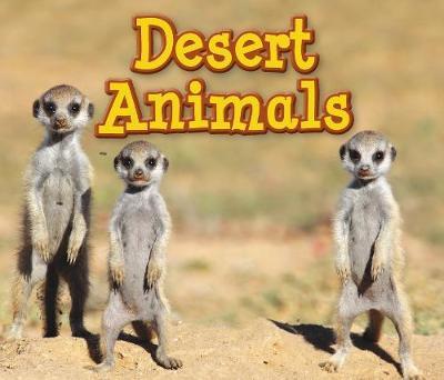 Desert Animals - Acorn: Animals in Their Habitats (Hardback)