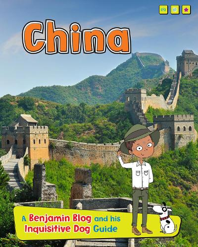 China: A Benjamin Blog and His Inquisitive Dog Guide - Read Me!: Country Guides, with Benjamin Blog and his Inquisitive Dog (Hardback)