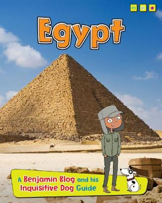 Egypt: A Benjamin Blog and His Inquisitive Dog Guide - Read Me!: Country Guides, with Benjamin Blog and His Inquisitive Dog (Hardback)