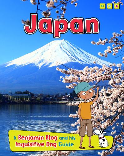 Japan: A Benjamin Blog and His Inquisitive Dog Guide - Read Me!: Country Guides, with Benjamin Blog and his Inquisitive Dog (Hardback)