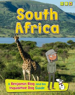 South Africa: A Benjamin Blog and His Inquisitive Dog Guide - Read Me!: Country Guides, with Benjamin Blog and his Inquisitive Dog (Hardback)