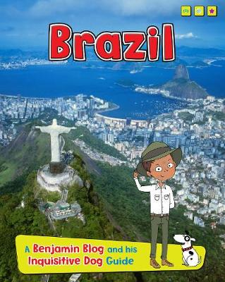 Brazil: A Benjamin Blog and His Inquisitive Dog Guide - Read Me!: Country Guides, with Benjamin Blog and his Inquisitive Dog (Paperback)