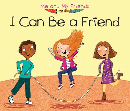 I Can Be a Friend - Acorn: Me and My Friends (Hardback)