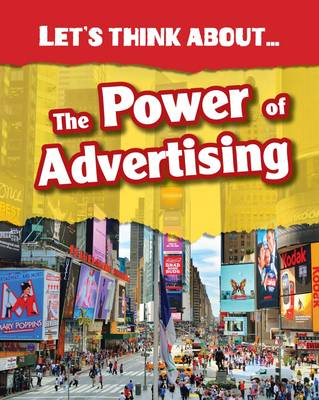 Let's Think About the Power of Advertising - InfoSearch: Let's Think About (Paperback)