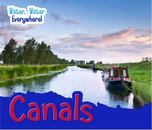 Canals - Acorn: Water, Water Everywhere! (Paperback)
