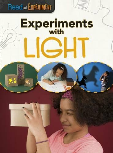 Experiments with Light - Read and Experiment (Paperback)