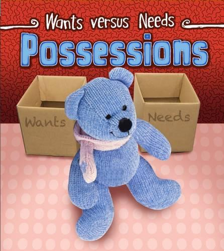 Possessions - Wants vs Needs (Paperback)