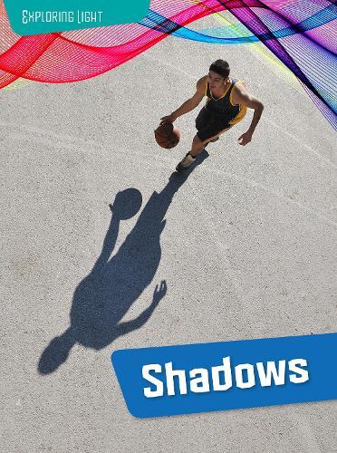 Shadows - Raintree Perspectives: Exploring Light (Paperback)