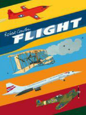 Flight: A Pop-up Book of Aircraft - Robert Crowther's Pop-up Transport (Hardback)