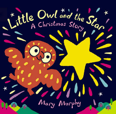 Little Owl And The Star Board Book (Board book)