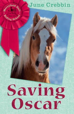 Saving Oscar - Merryfield Hall Riding School Book S. (Paperback)