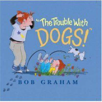 The Trouble with Dogs (Hardback)