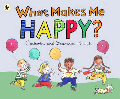 What Makes Me Happy? (Paperback)