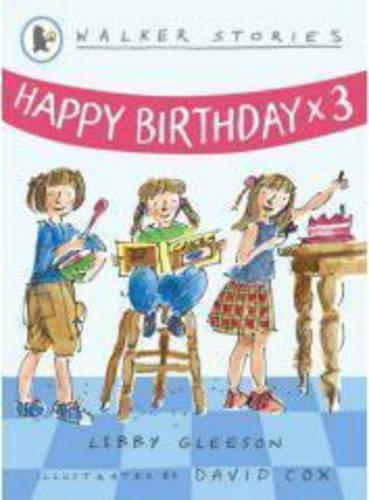 Happy Birthday x3 - Walker Stories (Paperback)