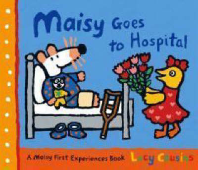 Maisy Goes to Hospital (Hardback)