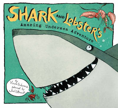 Shark and Lobster's Amazing Undersea Adventure (Paperback)