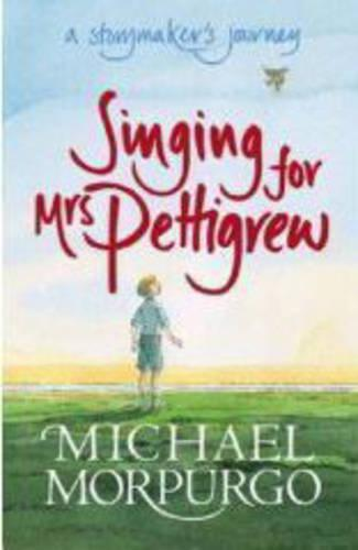 Singing for Mrs Pettigrew: A Storymaker's Journey (Paperback)