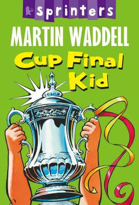 Cup Final Kid - Walker Sprinters (Paperback)