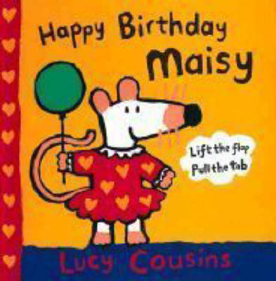 Happy Birthday, Maisy - Maisy (Hardback)