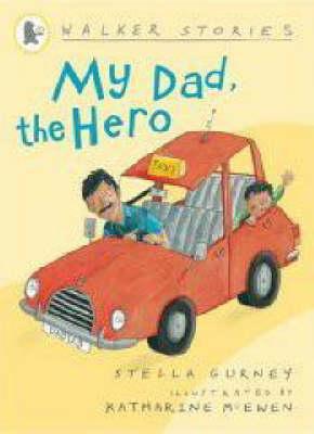 My Dad, the Hero - Walker Stories (Paperback)