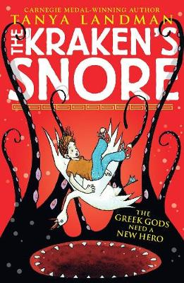 The Kraken's Snore: The Greek Gods Need a New Hero! (Paperback)