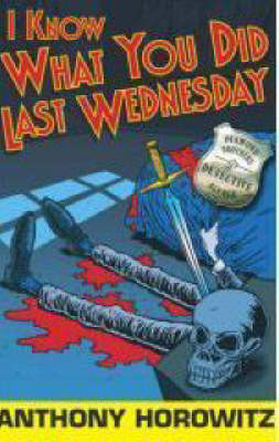 I Know What You Did Last Wednesday (Paperback)
