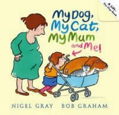 My Dog, My Cat, My Mum and Me! (Board book)