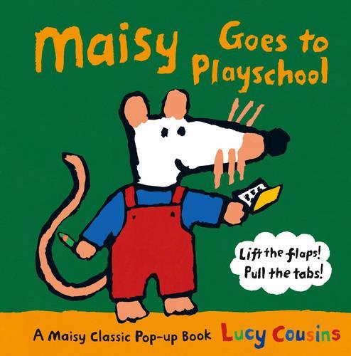 Maisy Goes to Playschool - Maisy (Hardback)