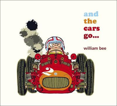 And the Cars Go... (Hardback)