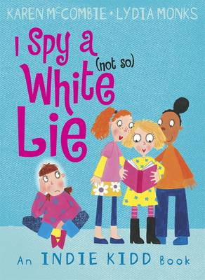 Indie Kidd: I Spy a (not So) White Lie (Paperback)