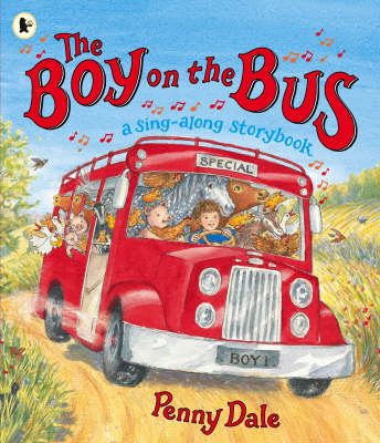 The Boy on the Bus: A Sing-Along Storybook (Paperback)