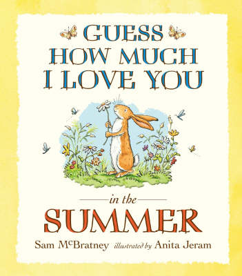 Guess How Much I Love You in the Summer (Board book)
